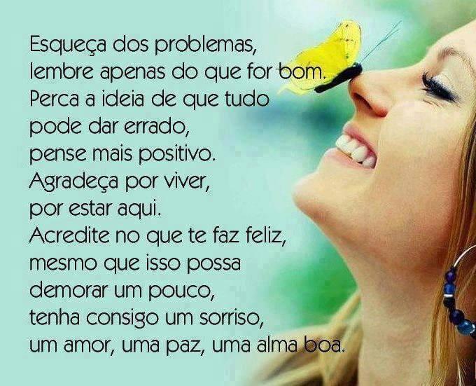 Esqueça dos problemas…