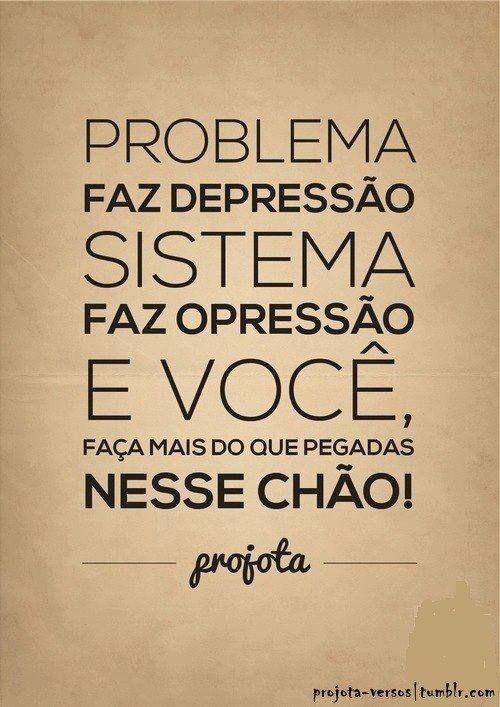 Problema faz depressão!