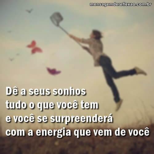 Dê aos seus sonhos!