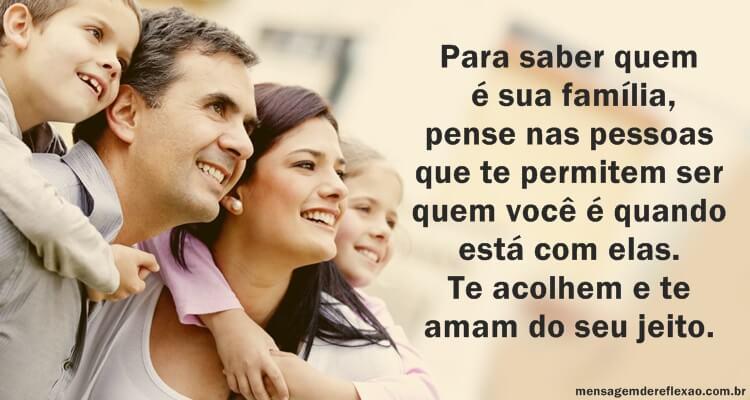 Família é Quem te faz Feliz