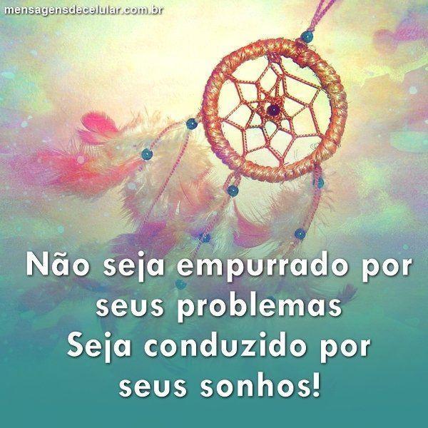 Acredite nos seus Sonhos!