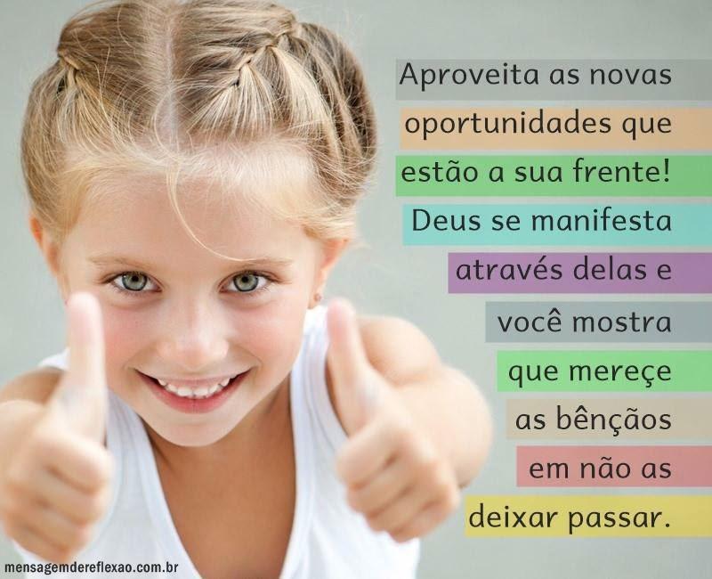 Deus te dá oportunidades!