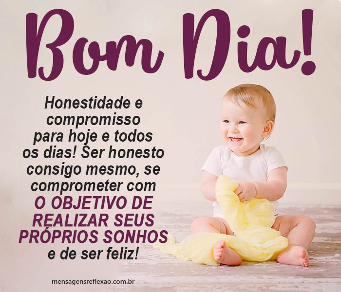 Bom Dia, Comprometa-se com os seus Sonhos!