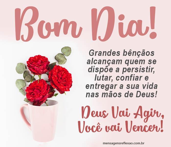 Bom dia! Deus Vai Agir, Você vai Vencer!