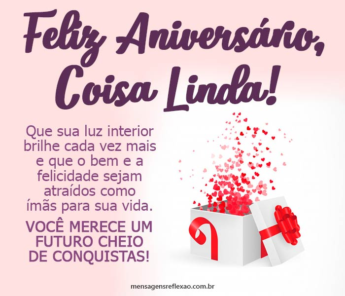 Feliz Aniversário Coisa Linda!