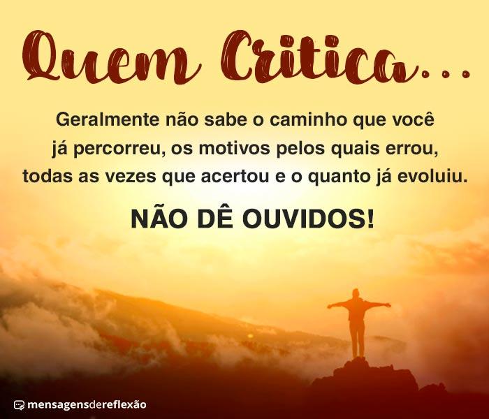 Não dê Ouvidos às Críticas