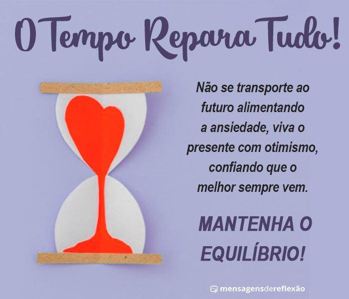 O Tempo Repara Tudo